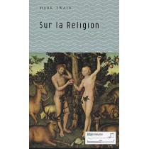 Sur la religion - Mark Twain