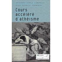 Cours accéléré d'athéisme -...