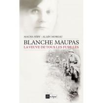 Blanche Maupas, la veuve de...